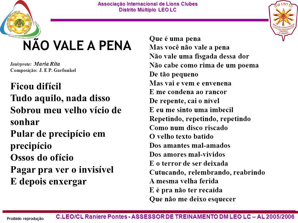 NÃO VALE A PENA Intérprete: Maria Rita Composição: J. E P. Garfunkel.