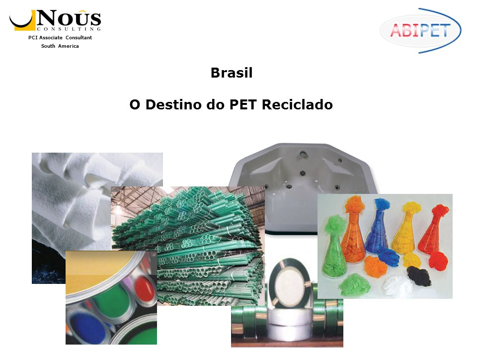 Brasil O Destino do PET Reciclado
