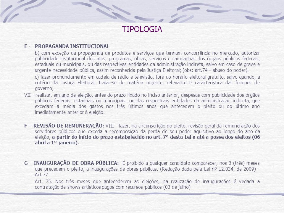 TIPOLOGIA E - PROPAGANDA INSTITUCIONAL