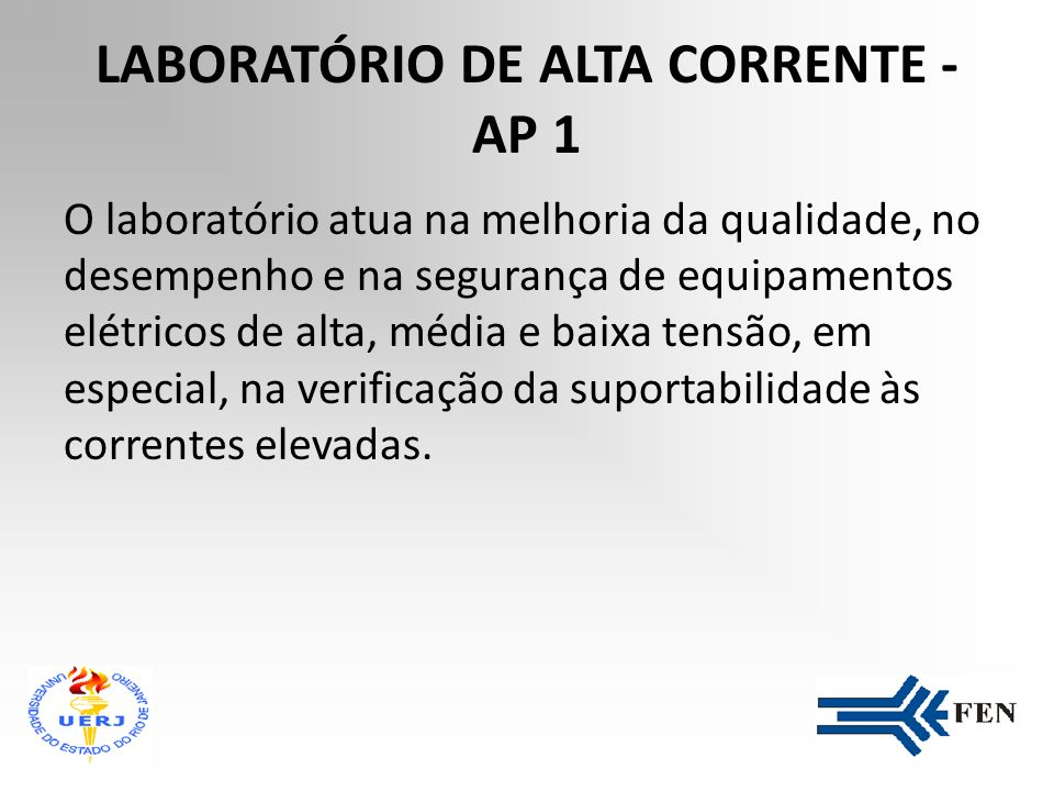LABORATÓRIO DE ALTA CORRENTE - AP 1