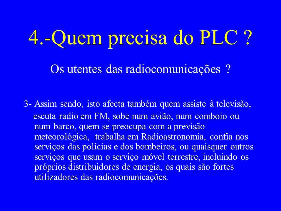 Os utentes das radiocomunicações