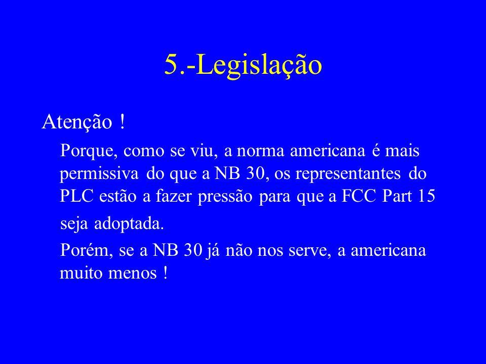 5.-Legislação Atenção !