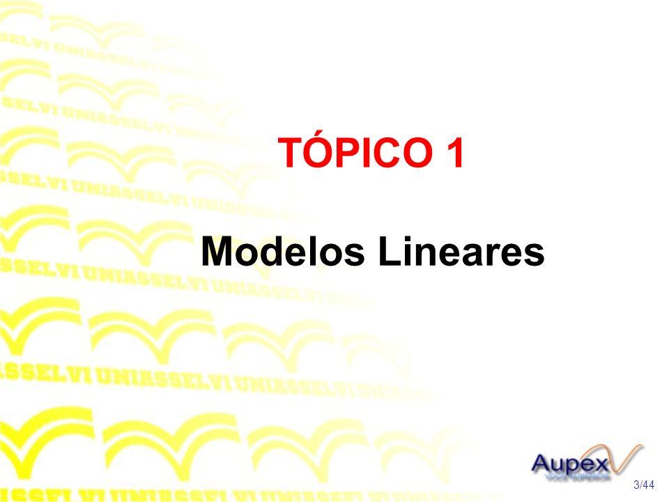 TÓPICO 1 Modelos Lineares