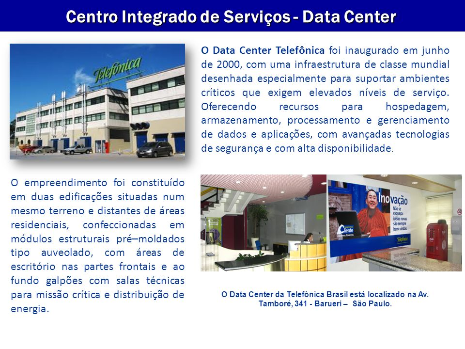 Centro Integrado de Serviços - Data Center