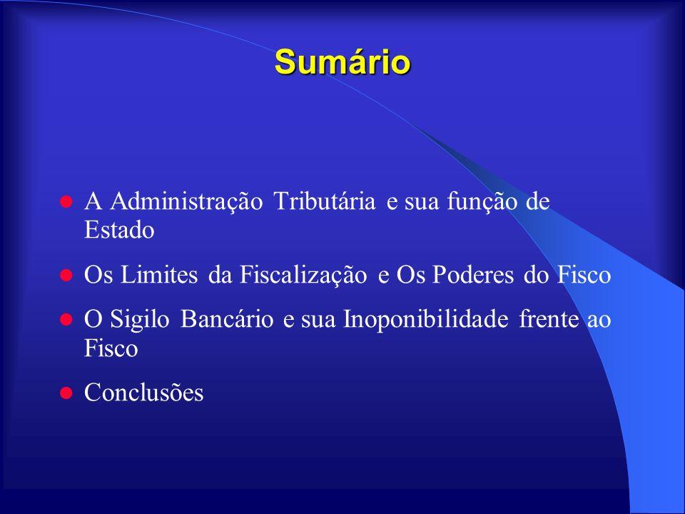 Sumário A Administração Tributária e sua função de Estado