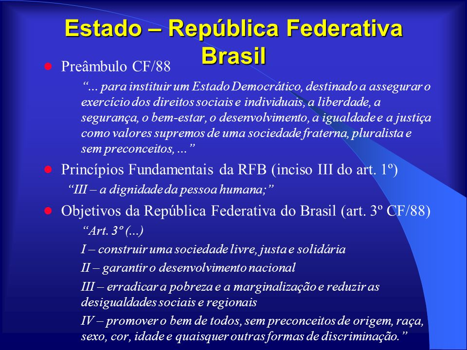 Estado – República Federativa Brasil