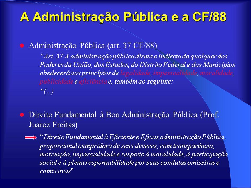 A Administração Pública e a CF/88