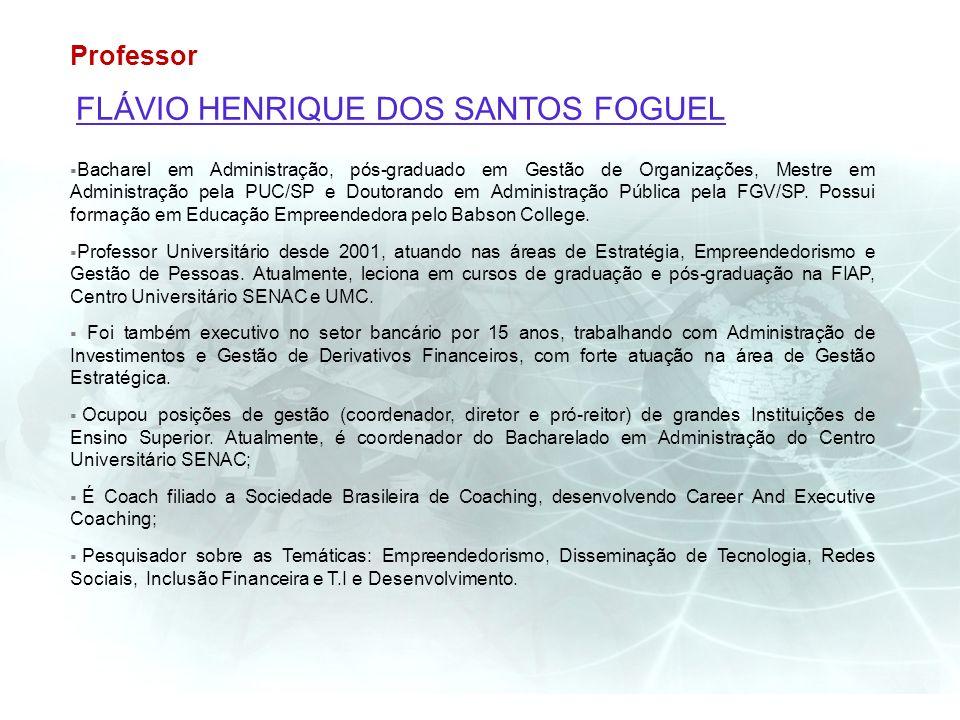 Professor FLÁVIO HENRIQUE DOS SANTOS FOGUEL