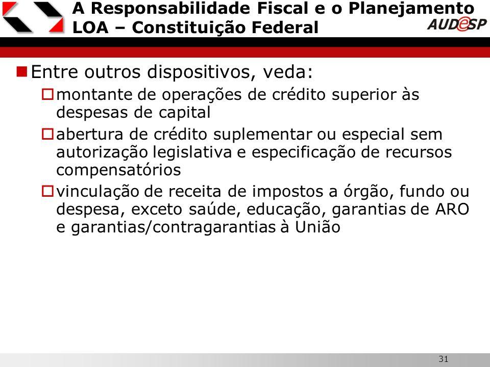 A Responsabilidade Fiscal e o Planejamento LOA – Constituição Federal