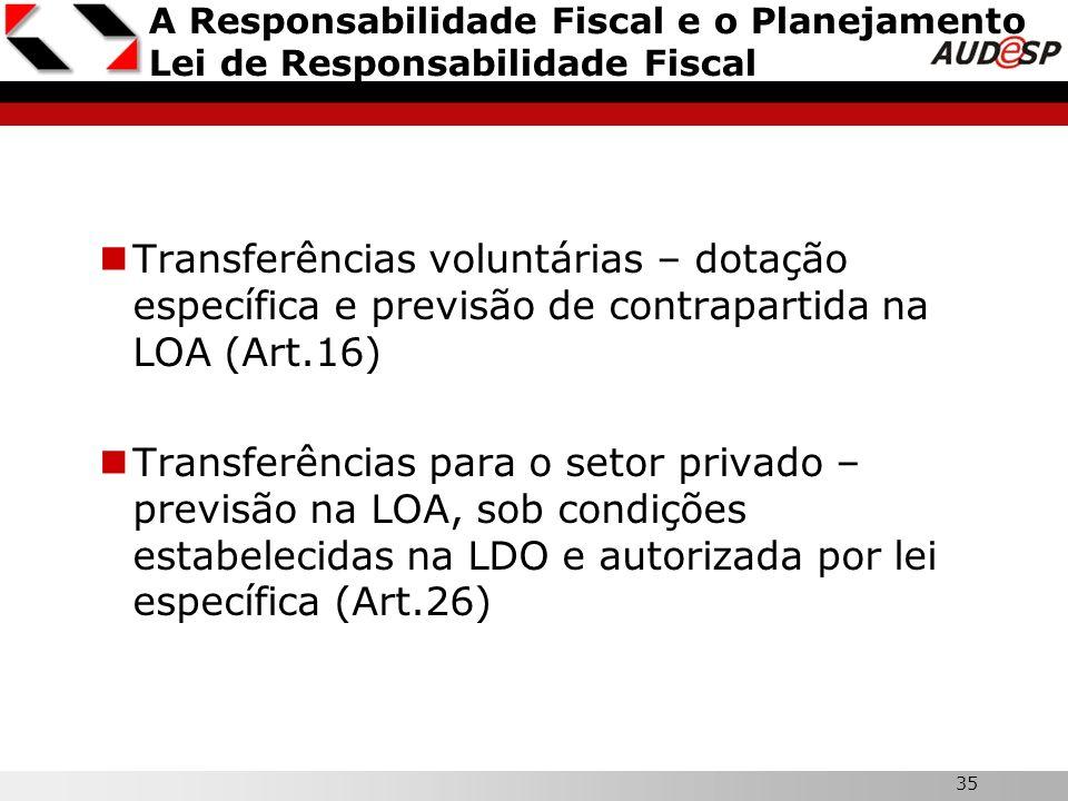 A Responsabilidade Fiscal e o Planejamento Lei de Responsabilidade Fiscal