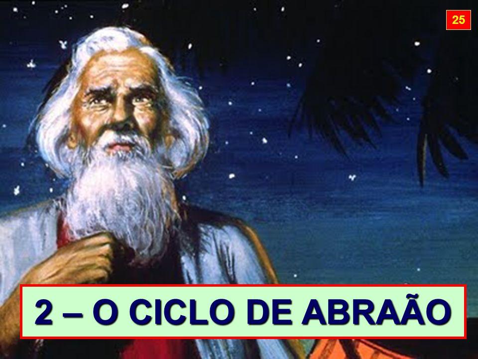 25 2 – O CICLO DE ABRAÃO