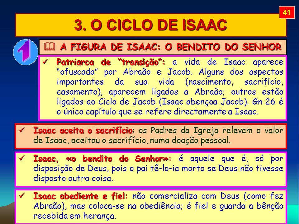 A FIGURA DE ISAAC: O BENDITO DO SENHOR