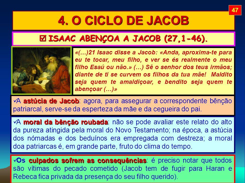  ISAAC ABENÇOA A JACOB (27,1-46).