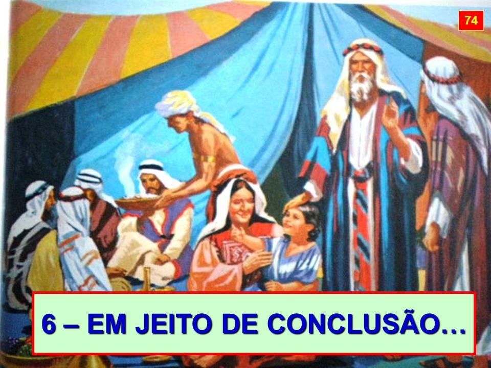 6 – EM JEITO DE CONCLUSÃO…