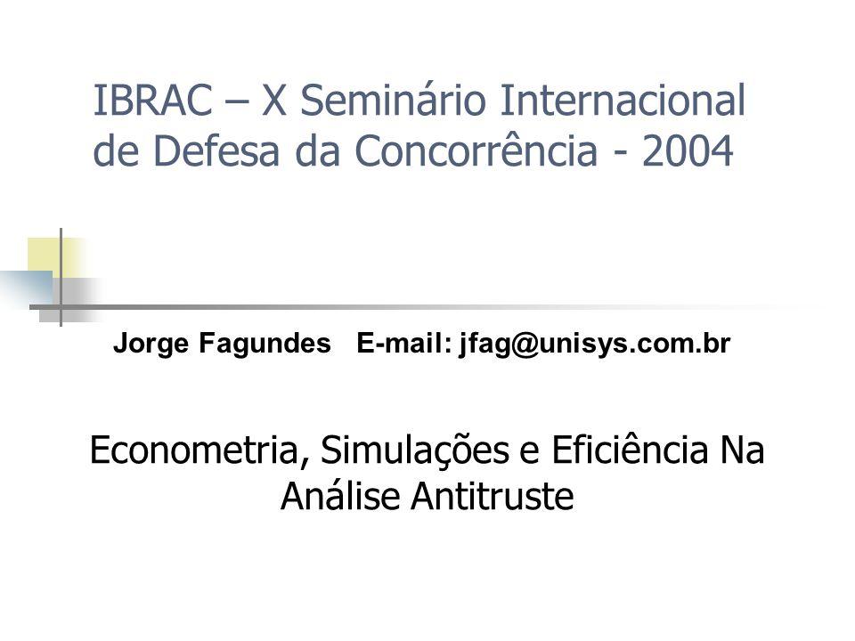 IBRAC – X Seminário Internacional de Defesa da Concorrência - 2004