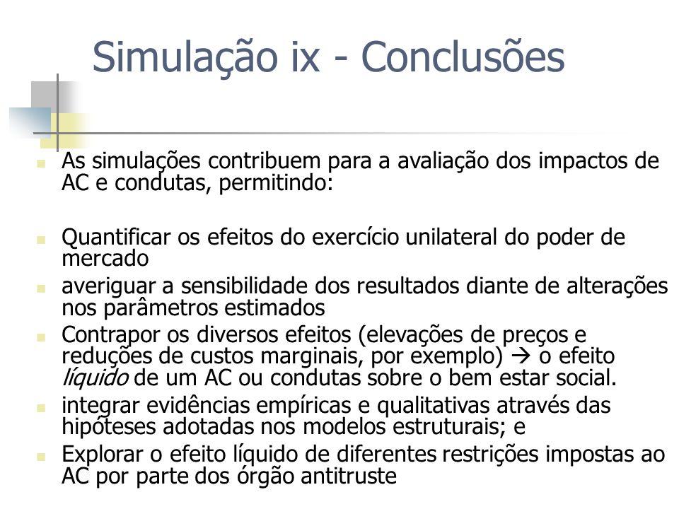Simulação ix - Conclusões