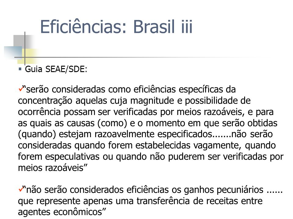 Eficiências: Brasil iii
