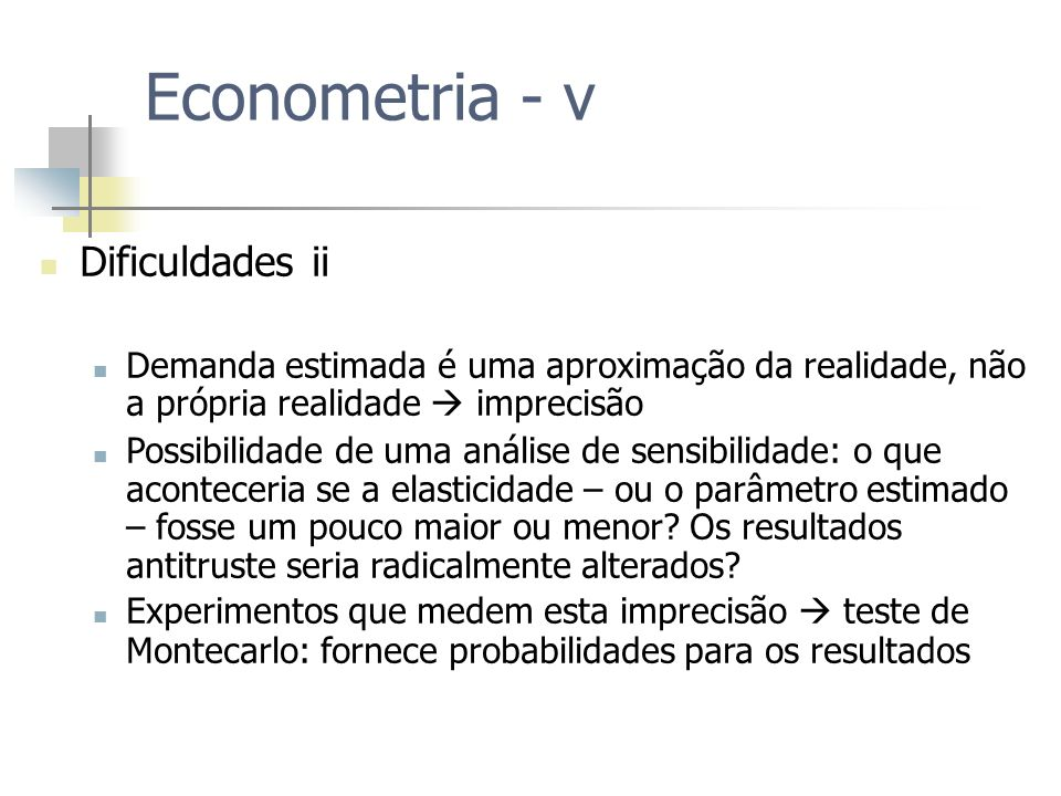 Econometria - v Dificuldades ii