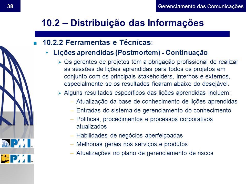 10.2 – Distribuição das Informações