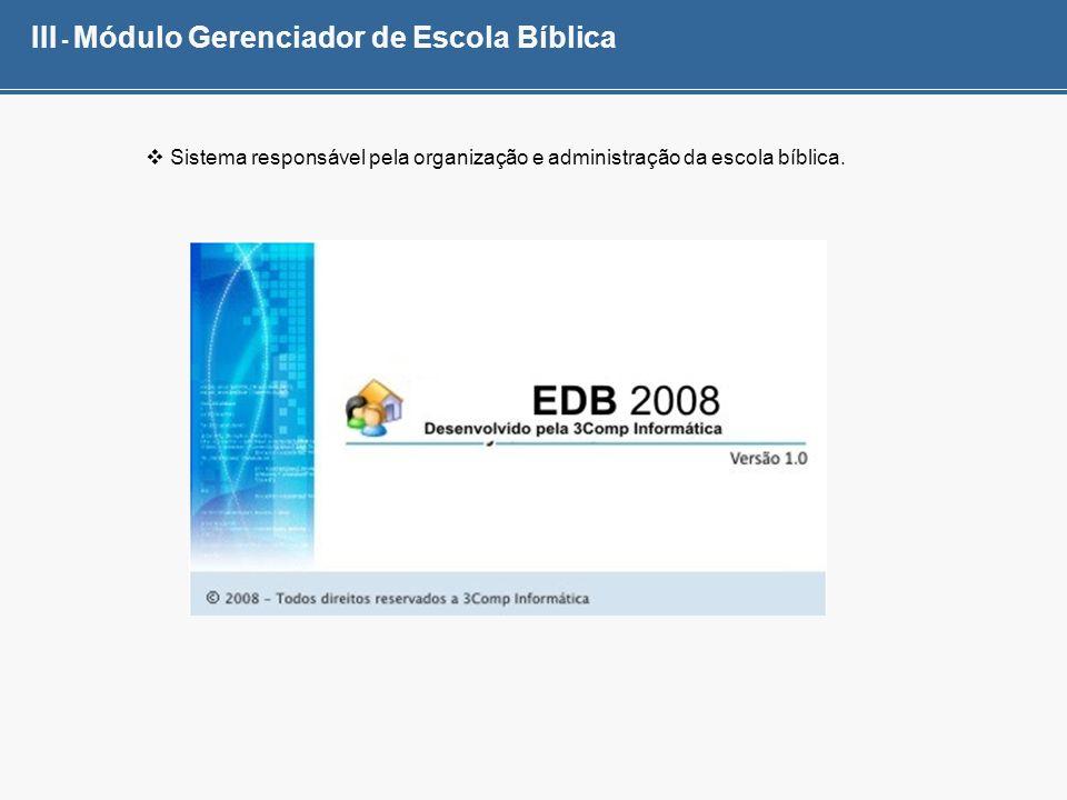 III - Módulo Gerenciador de Escola Bíblica