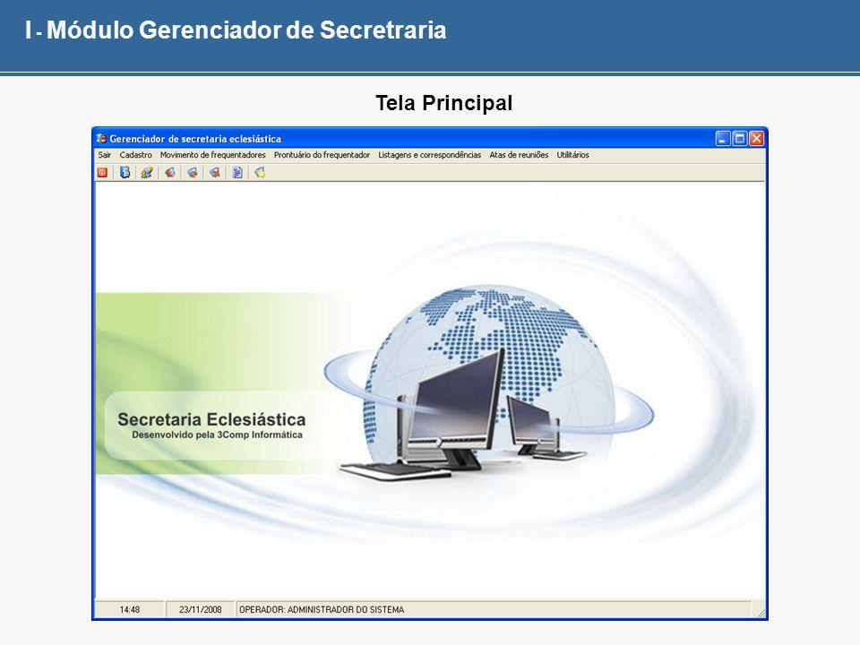 I - Módulo Gerenciador de Secretraria