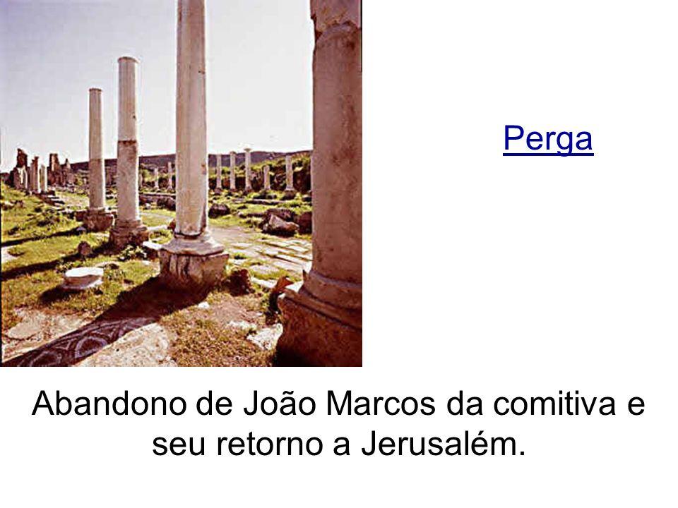 Abandono de João Marcos da comitiva e seu retorno a Jerusalém.