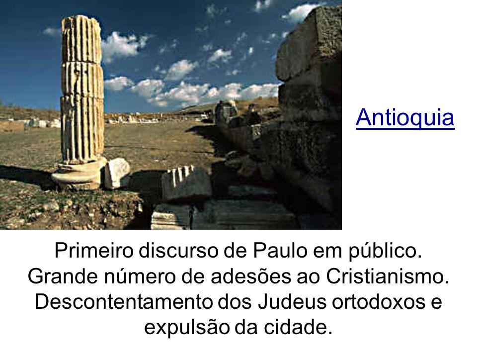 Antioquia Primeiro discurso de Paulo em público.