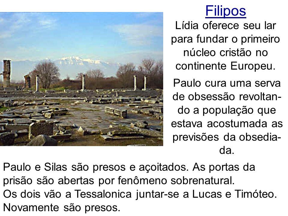 Filipos Lídia oferece seu lar para fundar o primeiro núcleo cristão no continente Europeu.