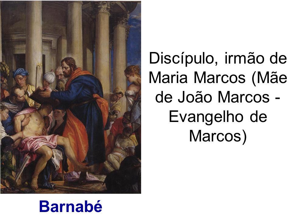 Discípulo, irmão de Maria Marcos (Mãe de João Marcos - Evangelho de Marcos)