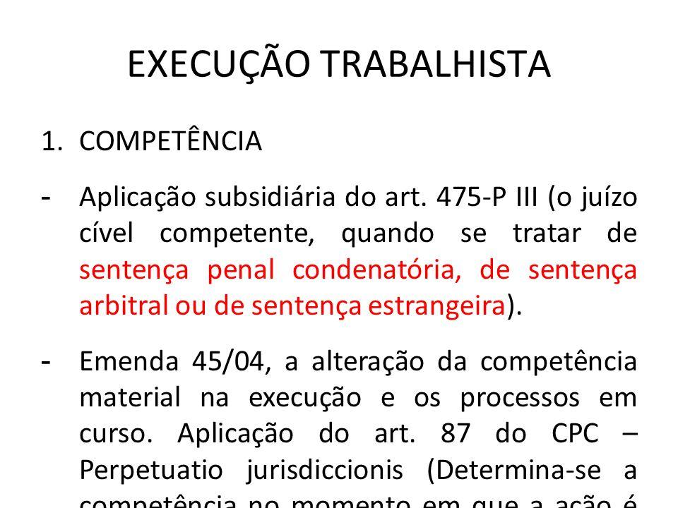 EXECUÇÃO TRABALHISTA COMPETÊNCIA