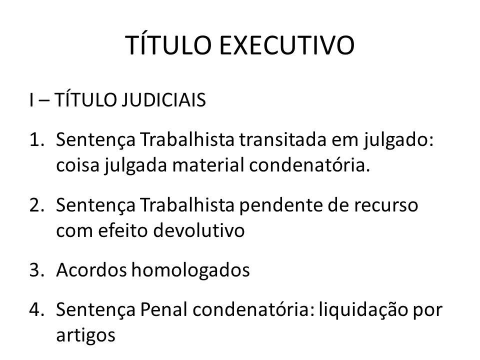TÍTULO EXECUTIVO I – TÍTULO JUDICIAIS