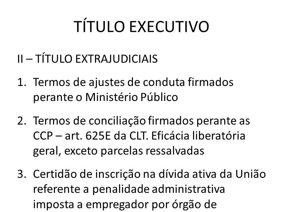 TÍTULO EXECUTIVO II – TÍTULO EXTRAJUDICIAIS