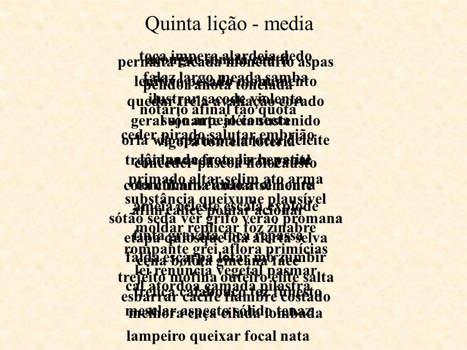Quinta lição - media toca impera alardeia dedo açougue sonata cantil