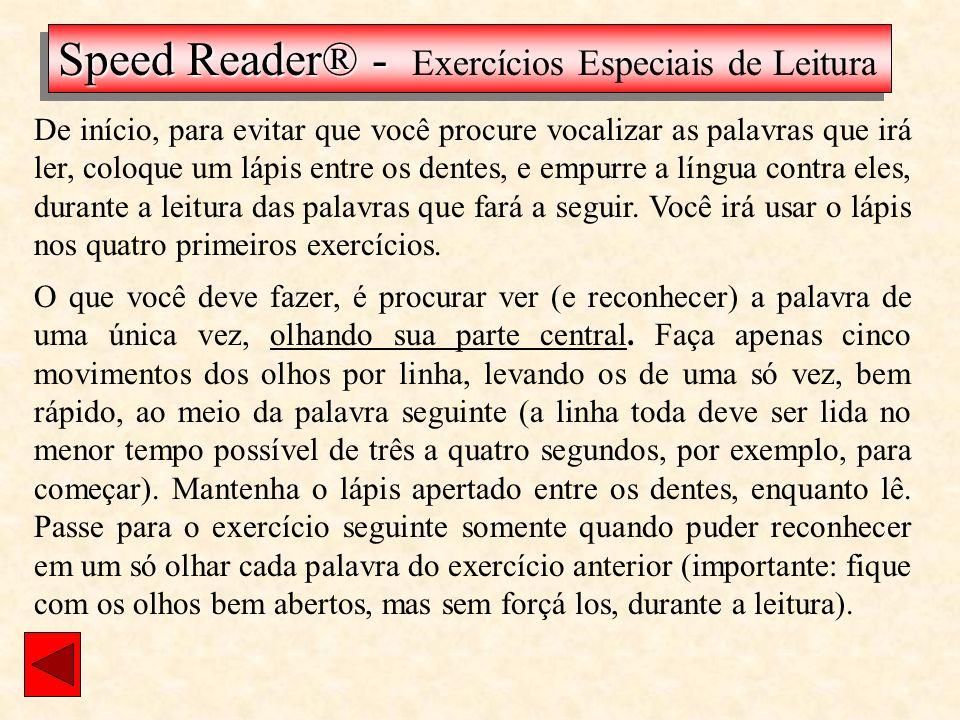 Speed Reader® - Exercícios Especiais de Leitura