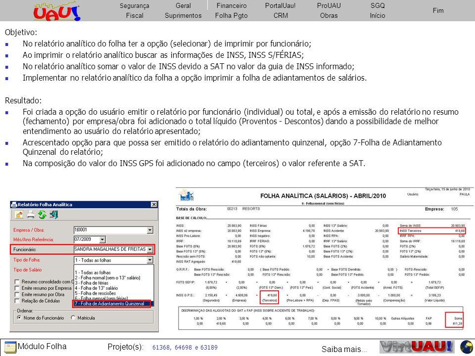 Objetivo: No relatório analítico do folha ter a opção (selecionar) de imprimir por funcionário;