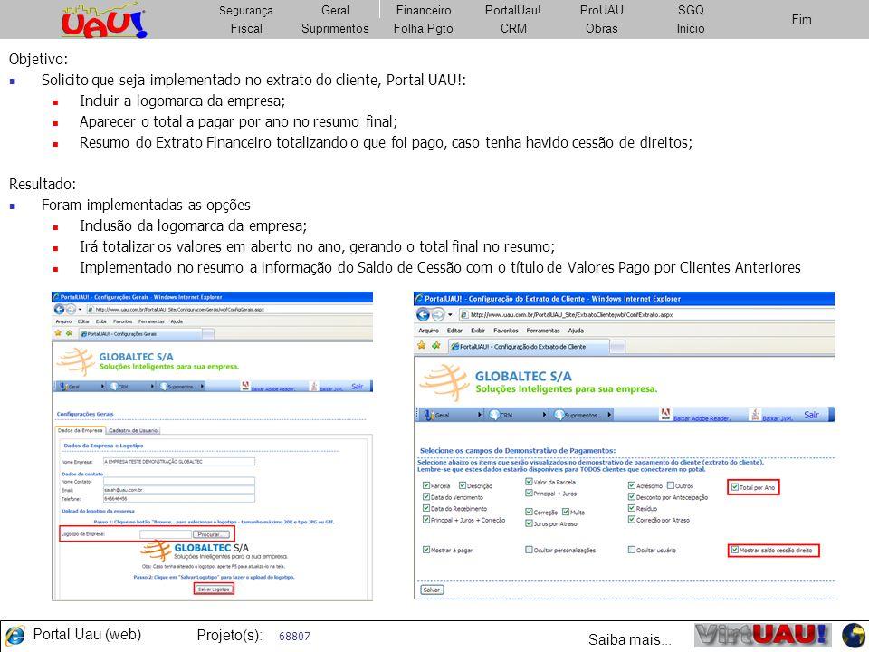 Solicito que seja implementado no extrato do cliente, Portal UAU!: