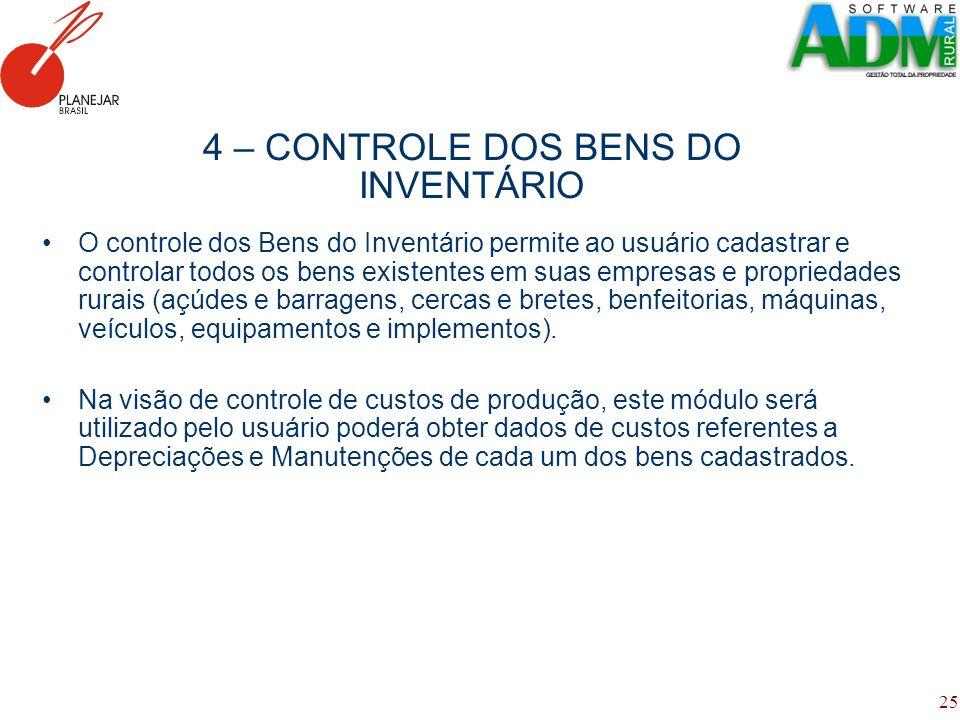 4 – CONTROLE DOS BENS DO INVENTÁRIO