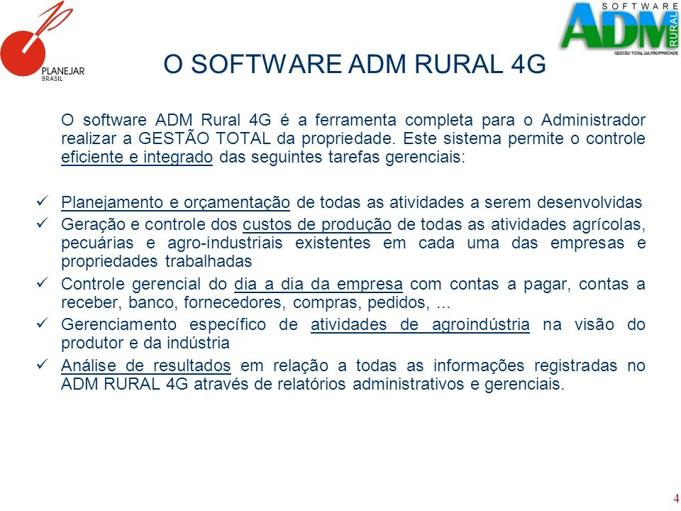 O SOFTWARE ADM RURAL 4G