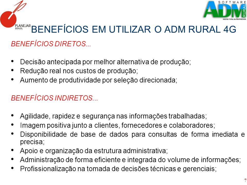 BENEFÍCIOS EM UTILIZAR O ADM RURAL 4G