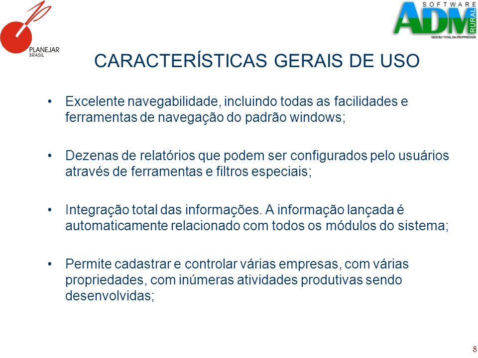 CARACTERÍSTICAS GERAIS DE USO