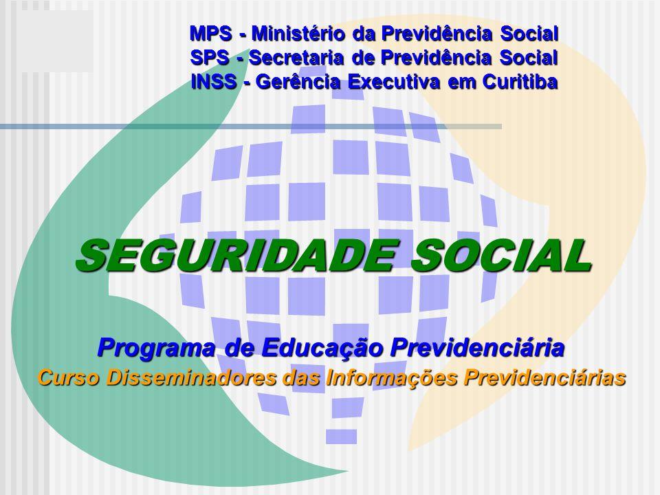 SEGURIDADE SOCIAL Programa de Educação Previdenciária
