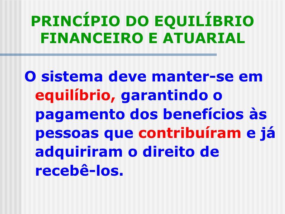 PRINCÍPIO DO EQUILÍBRIO FINANCEIRO E ATUARIAL