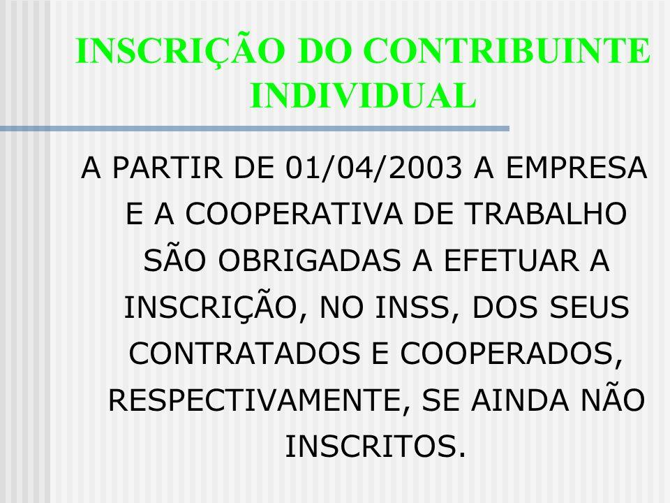 INSCRIÇÃO DO CONTRIBUINTE INDIVIDUAL