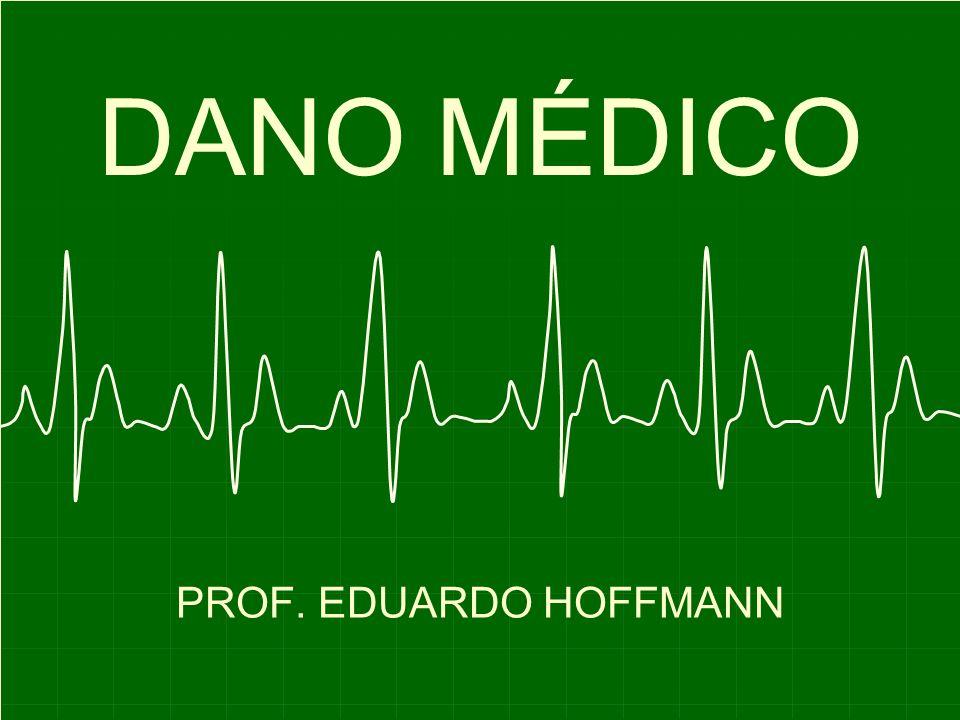 DANO MÉDICO PROF. EDUARDO HOFFMANN