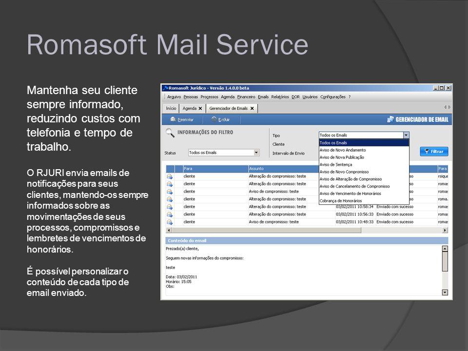 Romasoft Mail Service Mantenha seu cliente sempre informado, reduzindo custos com telefonia e tempo de trabalho.