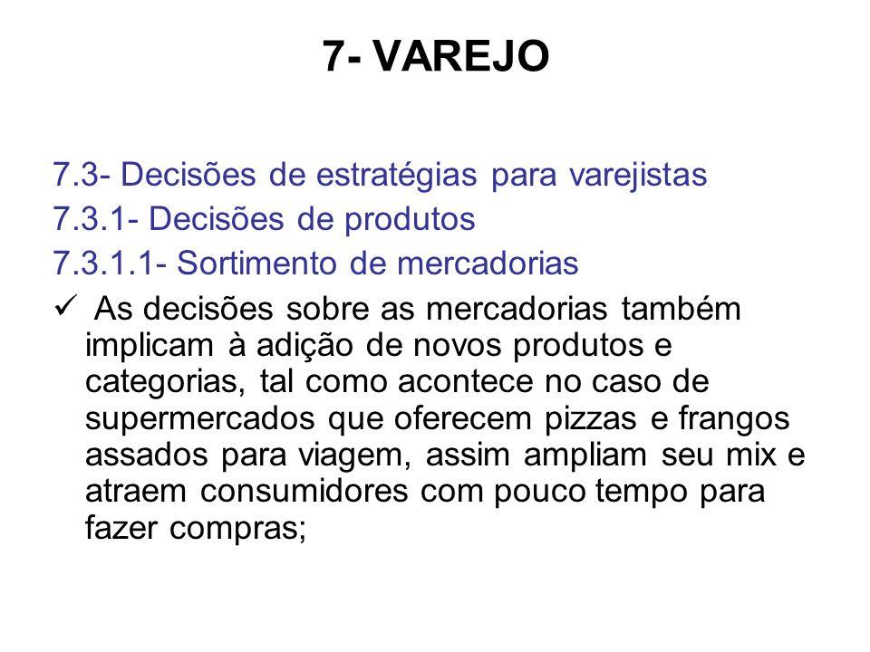 7- VAREJO 7.3- Decisões de estratégias para varejistas