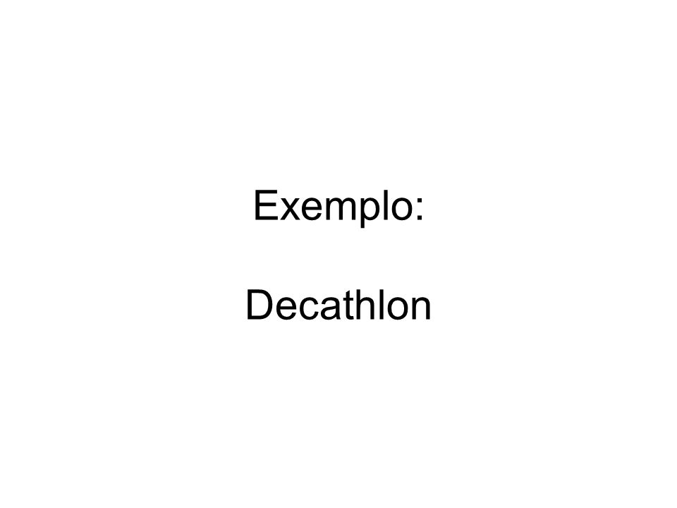 Exemplo: Decathlon
