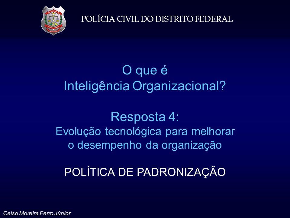 Inteligência Organizacional Resposta 4: