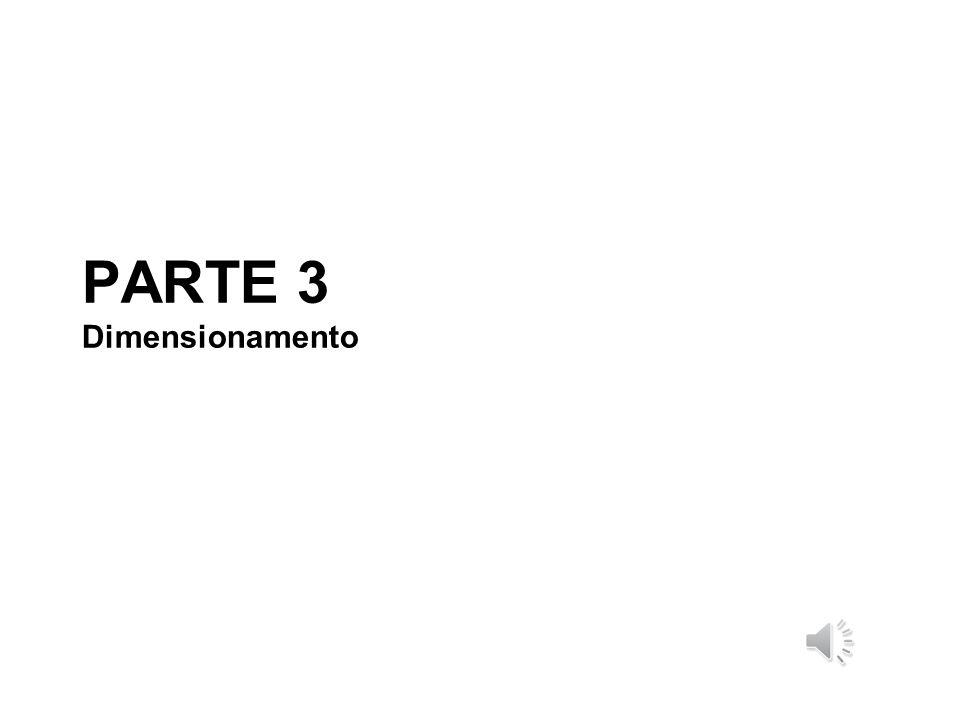 PARTE 3 Dimensionamento