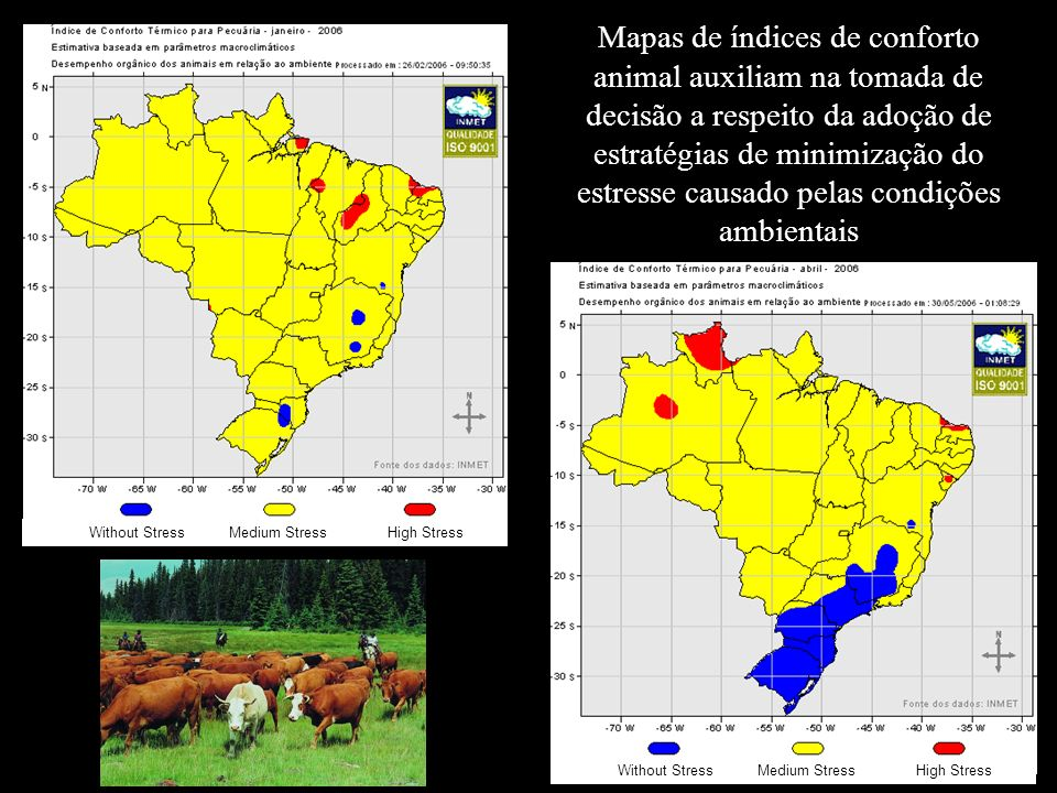 Mapas de índices de conforto animal auxiliam na tomada de decisão a respeito da adoção de estratégias de minimização do estresse causado pelas condições ambientais